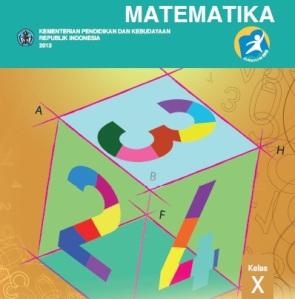 Materi Pembelajaran Matematika Kelas X Pada Kurikulum 2013
